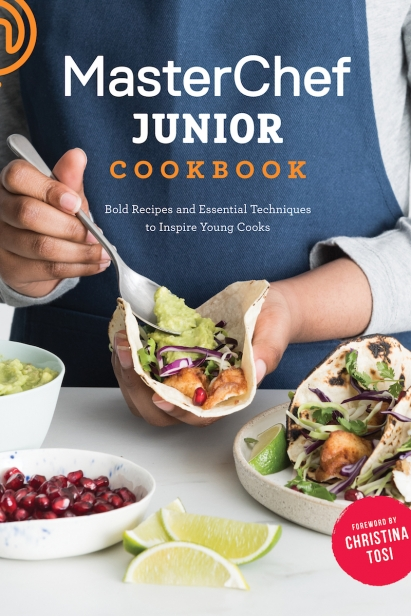 The MasterChef Junior Cookbook. By MasterChef Junior and Christina Tosi (Clarkson Potter, 2017)