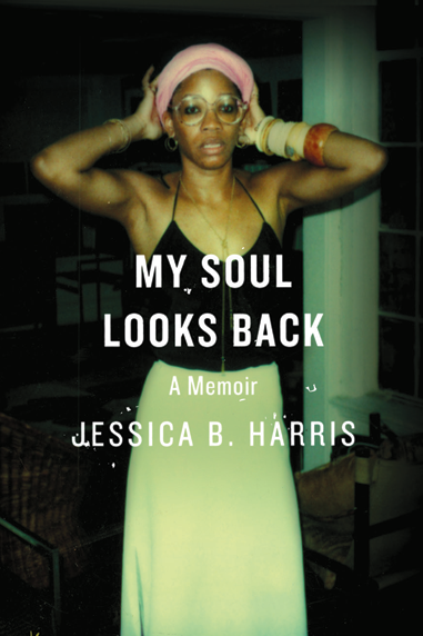 Cover of My Soul Looks Back by Jessica B. Harris